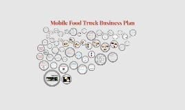 Copy of Mobile Food Truck Business Plan