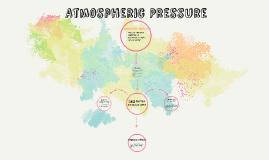 Copy of Atmospheric Pressure
