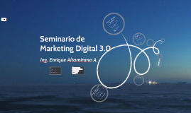Seminario Marketing Digital 3.0 - 2015