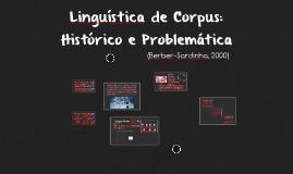 Linguística de Corpus: Histórico e Problemática