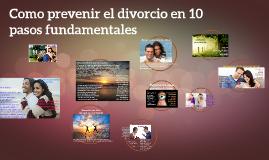 10 Formas de prevenir el divorcio
