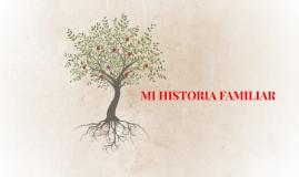 Copy of Mi Historia Familiar