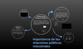 Importancia de las relaciones públicas industriales