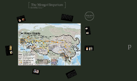 Copy of The Mongol Imperium