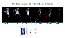 Copy of The Deep Structure of Culture: Roots of Reality