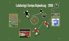 Labdarúgó Európa Bajnokság 2016