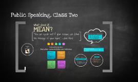 Public Speaking, Class Two
