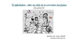 L'explicitation : aller au-delà de la correction des fautes