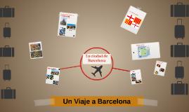 Un Viaje a Barcelona