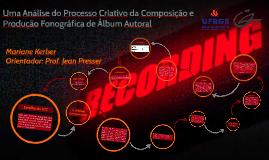 Uma Análise do Processo Criativo na Composição de Música Ins