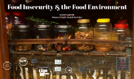 Food Insecurity & the Food Environment