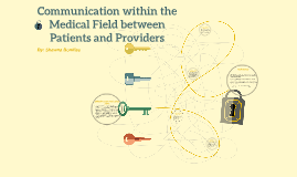 Communication within the Medical Field