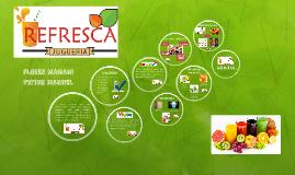 La empresa REFRESCA tiene como propósito ofrecer al mercado