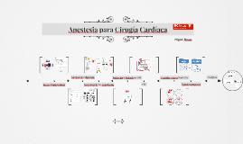 Anestesia para Cirugía Cardíaca