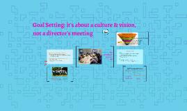 Goal Setting: a culture, not a meeting