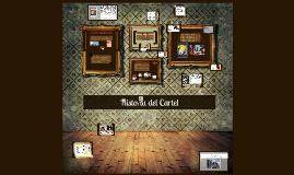 Copy of Historia del Cartel