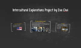 Intercultural Explrations Project by Eva Choi