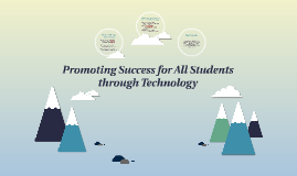 Promoting Success for All Students through Technology
