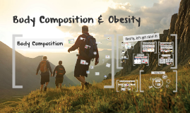 Body Composition & Obesity