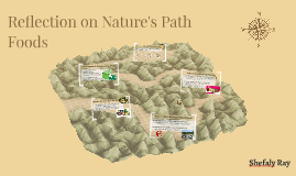 Reflection on Nature's Path Foods