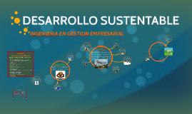 Copy of DESARROLLO SUSTENTABLE unidad 5: Escenario Modificado