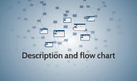 Description and flow chart