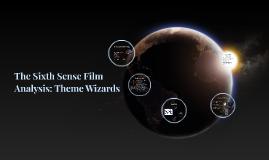 The Sixth Sense Film Analysis: Theme Wizards