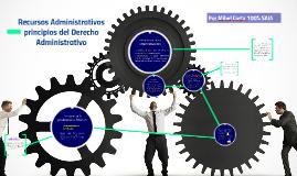 Recursos Administrativos y principios del Derecho Administra