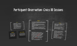 Participant Observation: Civics 101 Sessions