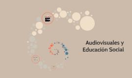 Audiovisuales y Educación Social