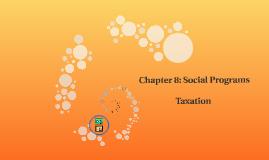 Chapter 8: Social Programs