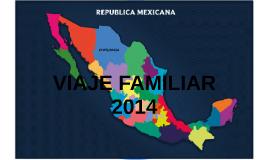 VIAJE FAMILIAR 2014