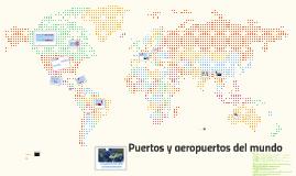 Puertos y aeropuertos del mundo
