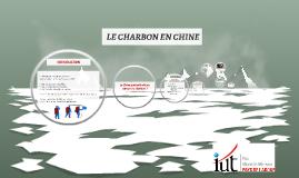 LE CHARBON EN CHINE