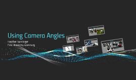 Using Camera Angles