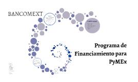Programa de Financiamiento para PyMEx
