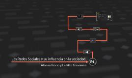Las Redes Sociales y su influencia en la sociedad