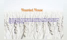 Haunted House Description