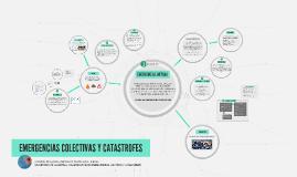 Copy of Copy of EMERGENCIAS COLECTIVAS Y CATASTROFES