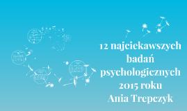 12 najciekawszych badań psychologicznych 2015 roku
