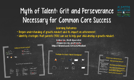 (Parent) Myth of Talent: Grit and Perseverance as Necessary Component