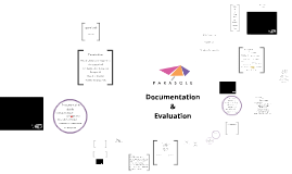 Documentation & Evaluation