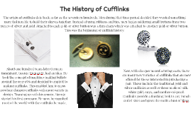 The History of Cufflinks