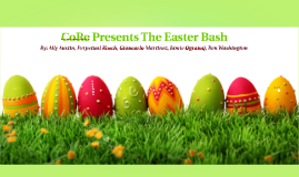 Core Presents the Easter Bash