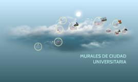 MURALES DE CIUDAD UNIVERSITARIA