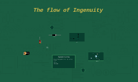 The flow of Ingenuity
