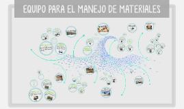 Copy of EQUIPO PARA EL MANEJO DE MATERIALES