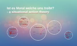 Copy of Ist es Moral welche uns treibt?