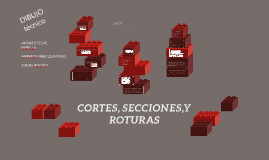 Copy of CORTES, SECCIONES Y ROTURAS