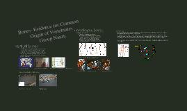 Group Nauru- Evidence of Common Origin of Vertebrates